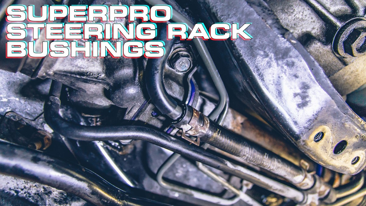Install: SuperPro Steering Rack Bushings